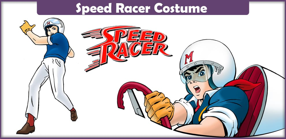 Speed Racer Costume – A DIY Guide