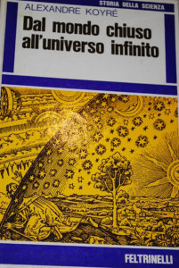 copertina-a-koyre-mondo-chiuso-unibverso-infinito-feltrinelli-1970