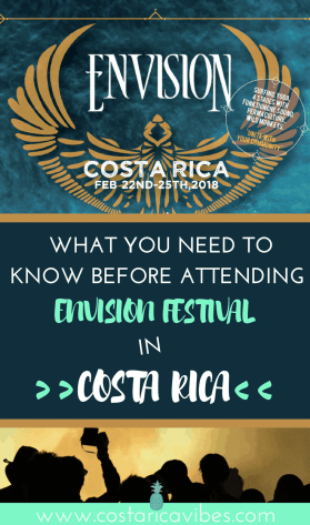Are you thinking of going to Envision festival in Costa Rica? Here is what you need to know before attending. #CostaRica #envisionfestival