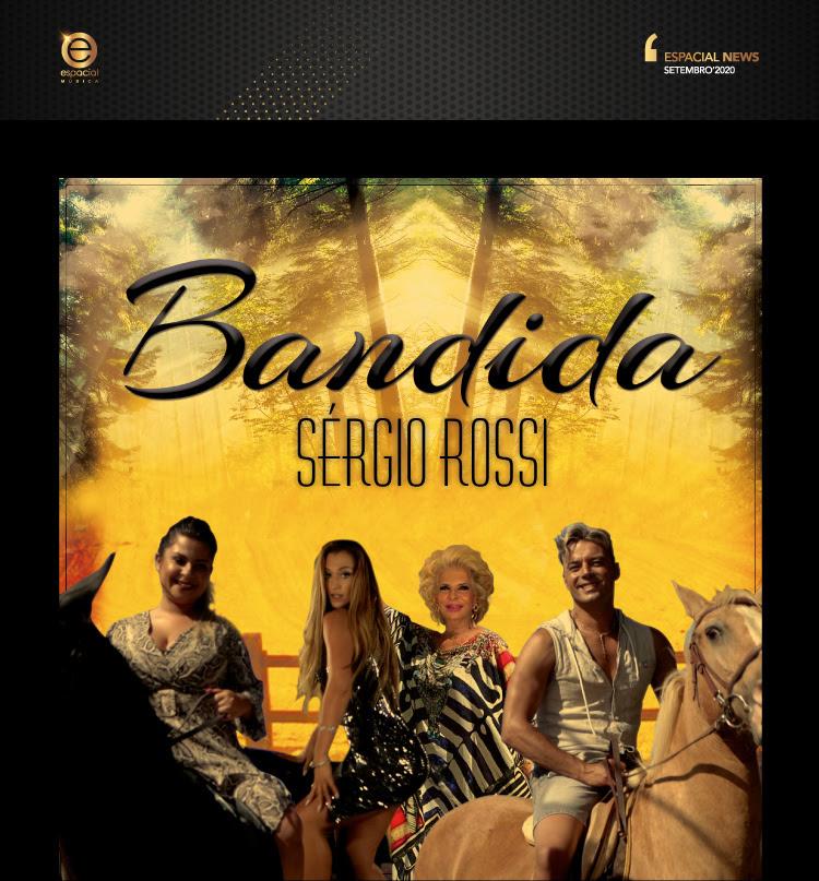 Bandida com Sérgio Rossi