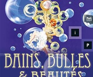 Bains, Bulles et Beautés