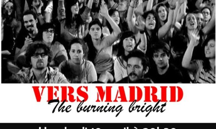 Présentation du film Vers Madrid-The burning bright