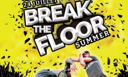 Break the floor Summer