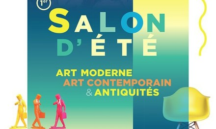 Salon d'été – Art Moderne, Art Contemporain, Antiquités et Brocante