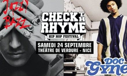 Festival Check The Rhyme 2016 – Reporté