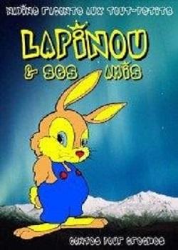 Lapinou et ses amis