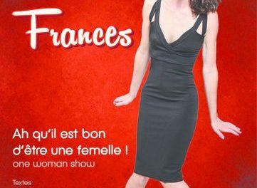 Céline Francès dans Ah qu'il est bon d'être une femelle !