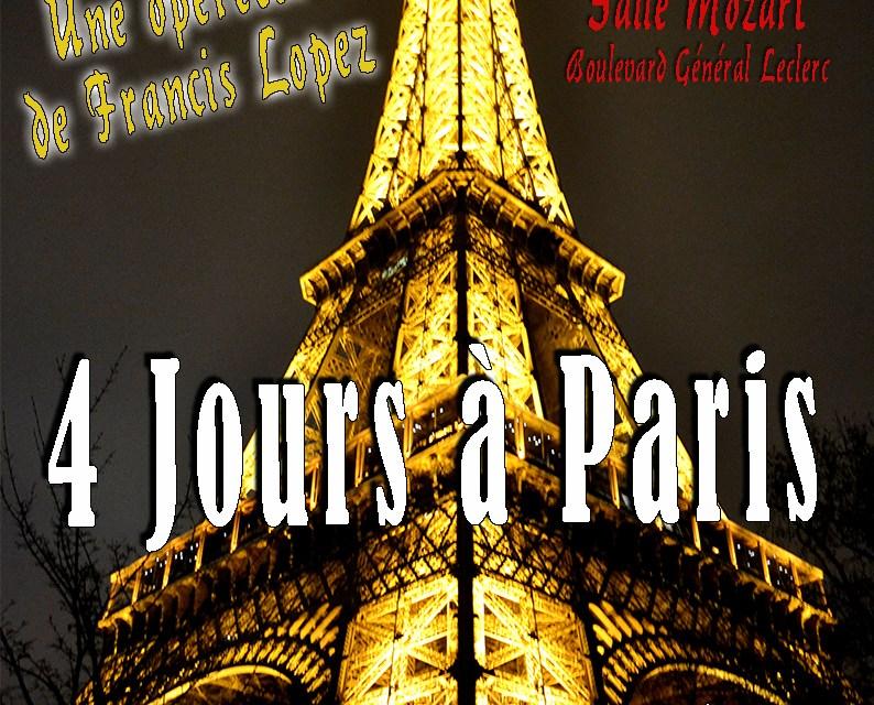 L' OPÉRETTE «4 JOURS A PARIS»
