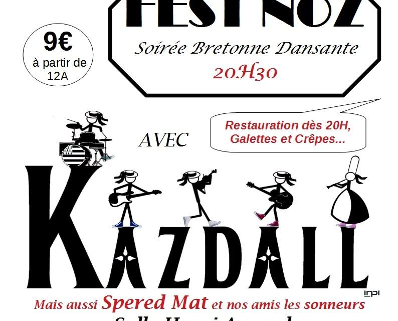 Fest Noz avec le groupe Kazdall , Speret Mat et les sonneurs