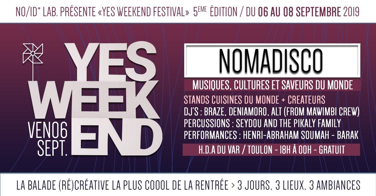 Nomadisco – Yes Week-End Festival