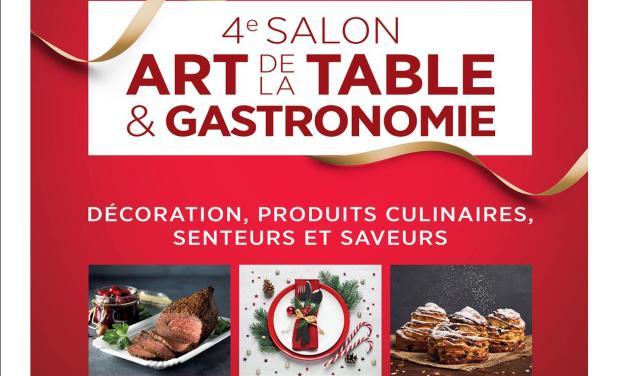 4ème Salon « ART DE LA TABLE » GASTRONOMIE – DECORATION » « Saveurs et savoir-faire d'ici et d'ailleurs »