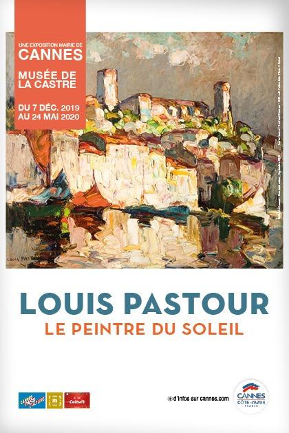Louis Pastour, le Peintre du Soleil