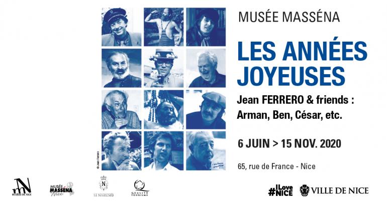 Les Années Joyeuses, Jean Ferrero & Friends : Arman, Ben, César etc.