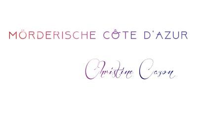Mörderische Côte d'Azur - Christine Gazon