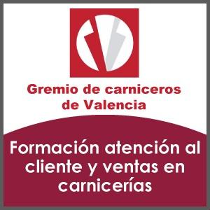Formacin atencion al cliente y ventas en carnicerías Gremio de carniceros de Valencia