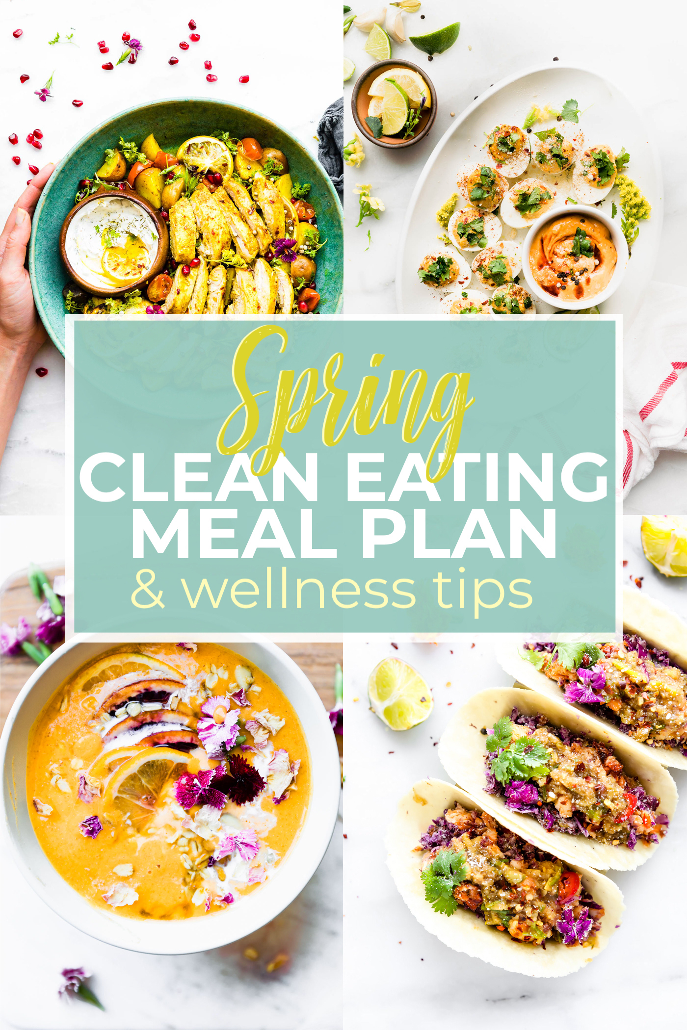 Spring Clean Eating Meal Plan And Wellness Tips