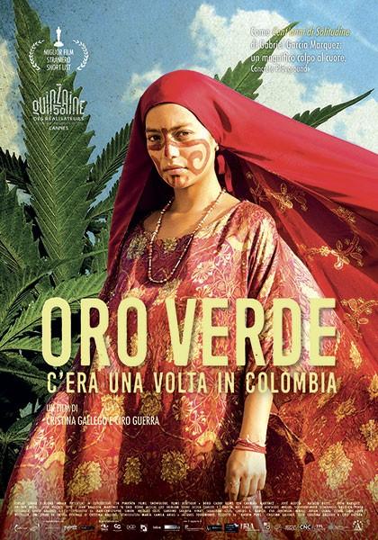 Oro Verde – C'era una volta in Colombia di Cristina Gallego e Ciro Guerra