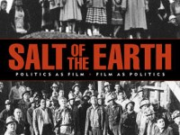 The movie Salt of the Earth made a comeback by the 1970s after it was banned in the United States during the 1950s and into the 1960s...