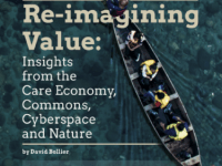 Re-imagining Value: Insights From The Care Economy, Commons, Cyberspace And Nature