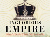 "Review: ""Inglorious Empire. What The British Did To India"" by Shashi Tharoor"