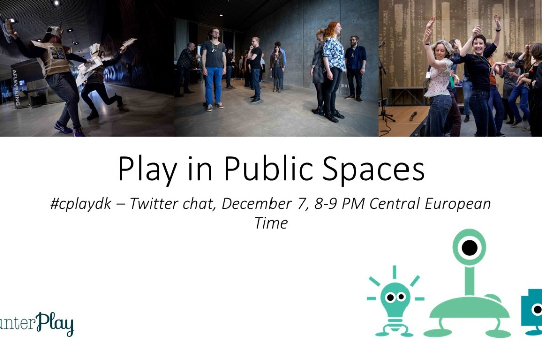 #cplaydk #3: Play in Public Spaces