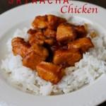 Sweet Sriracha Chicken | Country Girl Gourmet