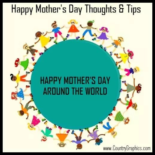 Happy Mother's Day Thoughts & Tips - Country Graphics™