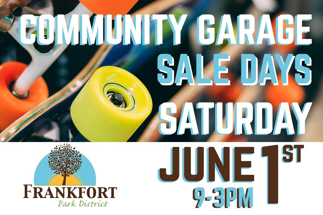 Frankfort Park District S Community Garage Sale Days