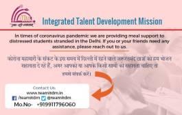 Integrated Talent Development Mission की मानवता भरी मुहिम- कोरोना महामारी में दिल्ली में फंसे छात्रों को दे रही है भोजन सहायता
