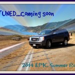 2014 EPIC Summer Road Trip: Part 1 – Before the Beginning