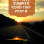 2014 EPIC Summer Road Trip Part II – The Adventure Begins