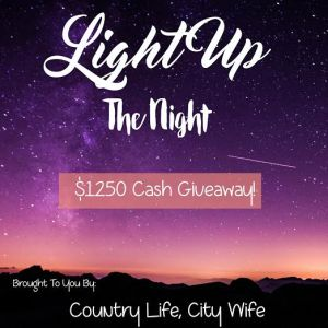 Light Up the Night – Cash Giveaway