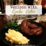 Venison with Garlic Butter