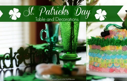 St. Patrick's Day Table Setting and Decorations + CAKE