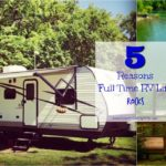 5 Reasons I'm Loving Living the Full Time RV Life