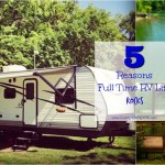 5 Reasons I'm Loving Living the Full Time RV Life
