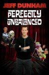Comedian Jeff Dunham and the Perfectly Unbalanced Tour