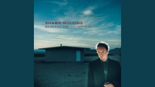 Shawn Mullins – Lonesome I Know You Too Well ( Thumbnail