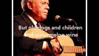 Tom T. Hall – Old Dogs, Children And Watermelon Wine Thumbnail
