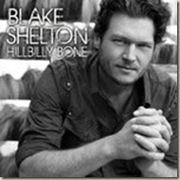 "Blake Shelton ""Hillbilly Bone"" CD Review"