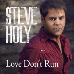 "Steve Holy's ""Love Don't Run"" released to radio"