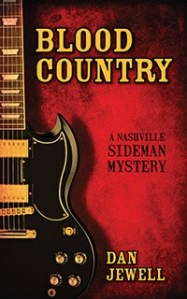 Book Review: Blood Country, A Nashville Sideman Mystery by Dan Jewell