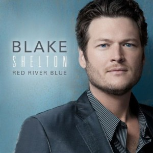 "Blake Shelton's ""Red River Blue"" CD review by guest reviewer"