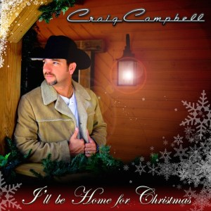 "Craig Campbell gives back by releasing ""I'll Be Home For Christmas,"" Proceeds to benefit Wounded Warrior Project"