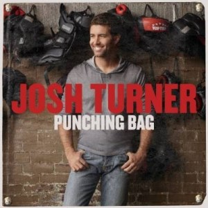 Josh Turner's Punching Bag in stores today