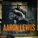 Aaron Lewis' The Road, Hits Stores Today, Nov 13