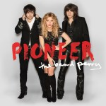 The Band Perry's new album, Pioneer, out on April 2