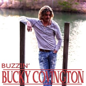 Bucky Covington's new single, Buzzin', available on iTunes