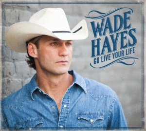 New album from Wade Hayes will raise money for cancer patients
