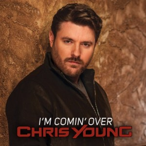 Chris Young releases I'm Comin' Over to radio; and launches Summer Sweepstakes!
